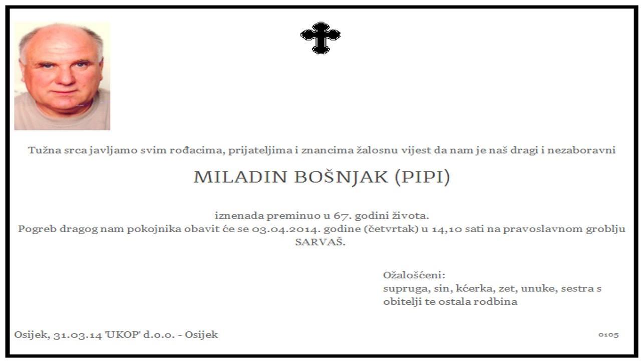 """Photo of POSLJEDNJI POZDRAV """"MILADIN BOŠNJAK ( PIPI )"""""""