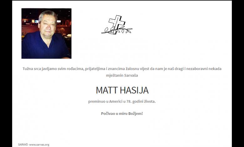 """Photo of POSLJEDNJI POZDRAV """"MATT HASIJA """""""